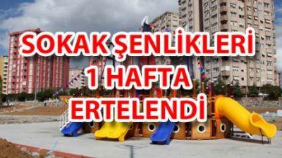 """Ataşehir Belediyesi'nin Düzenlediği 15-16-17 Temmuz Tarihlerindeki """"Sokak Şenlikleri""""  Ertelendi!"""
