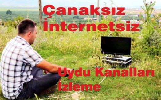 Çanaksız, antensiz, internetsiz tüm televizyon kanallarını izleme