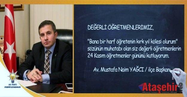 Av. M. Naim YAĞCI Öğretmenler günü Mesajı Yayınladı.