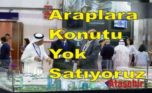 Araplara konutu yok satıyoruz
