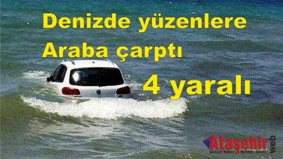 Denizde yüzenlere araba çarptı! 4 yaralı