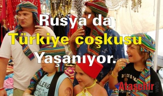 """Rusya'da tam bir """"Türkiye coşkusu"""" yaşanıyor."""