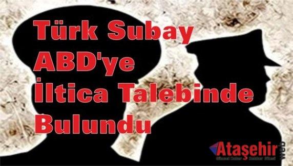 Türk Subay ABD'ye İltica Talebinde bulundu
