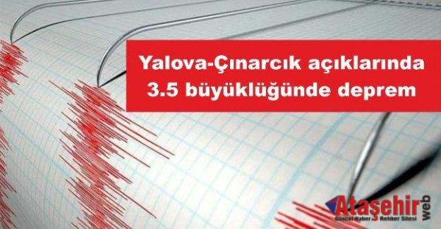 Yalova-Çınarcık açıklarında 3.5 büyüklüğünde deprem