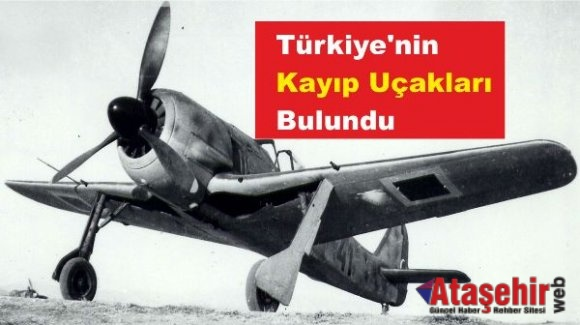 Türkiye'nin Kayıp Uçakları Bulundu