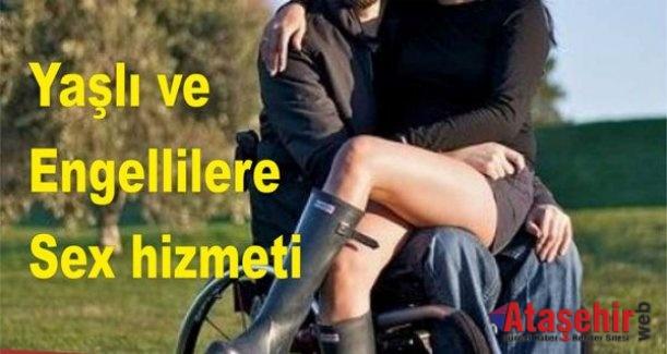 Yaşlı ve Engellilere Sex hizmeti