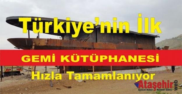 Türkiye'nin İlk Gemi Kütüphanesi Hızla Tamamlanıyor