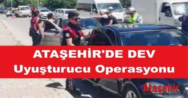 Ataşehir'de Dev Uyuşturucu operasyonu