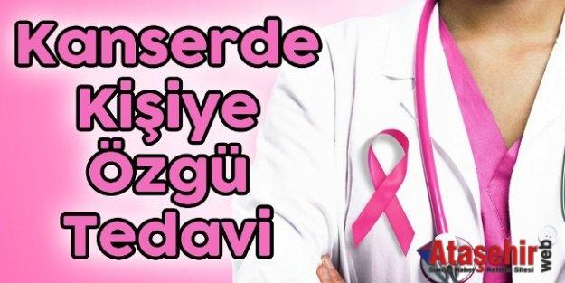Kanserde Kişiye Özgü Tedavi