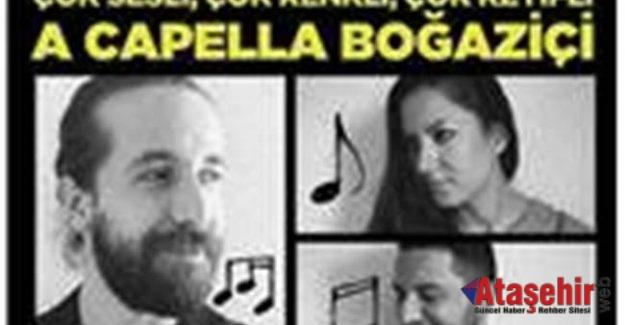 Ataşehir'de A Capella Boğaziçi Grubu Konser Verecek