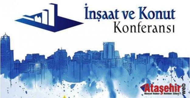 6. İnşaat ve Konut Konferansı Ataşehir'de gerçekleştirilecek.