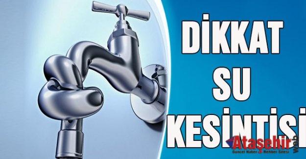 İstanbul'da büyük su kesintisi!
