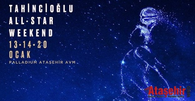 Tahincioğlu All Star Heyecanı Palladium Ataşehir'de!