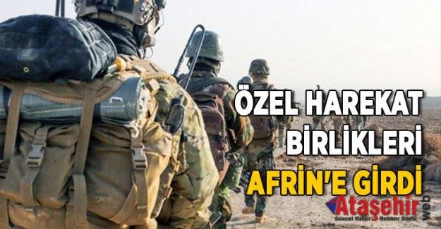 Özel Birlikler Afrin'e Girdi