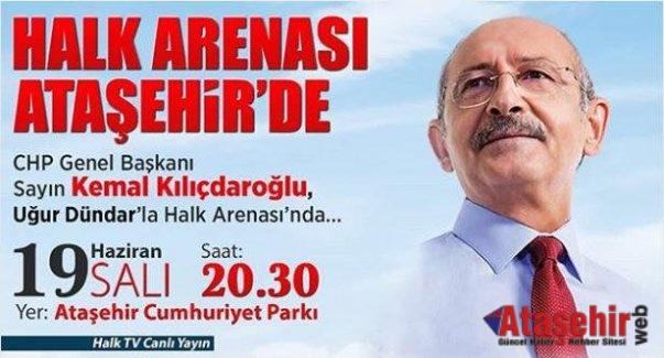Halk Arenası, Kemal Kılıçdaroğlu'nun katılımı ile Ataşehirde