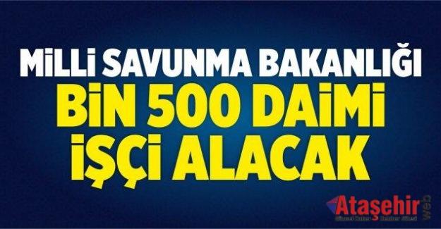 MSB BİN 500 DAİMİ İŞÇİ ALACAK