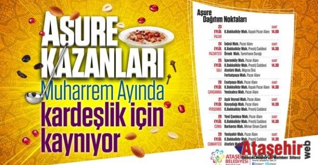 ATAŞEHİR'DE 7 GÜN AŞURE KAZANLARI KAYNAYACAK