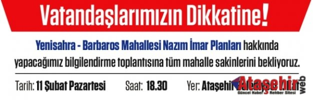 Ataşehir'de İmar Bilgilendirme Toplantısı yapılacaktır