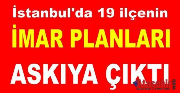 İstanbul'da 19 ilçede imar planları değişti! Yeni imar planları askıya çıktı