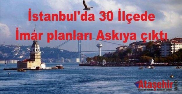 İstanbul'da 30 ilçede imar planları askıya çıktı