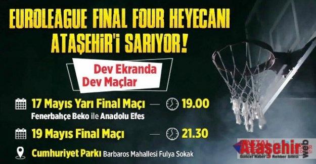Ataşehir'de  Dev ekranda Dörtlü Final heyecanı
