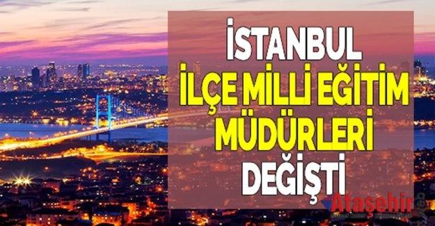 İstanbul'da Yeni Atanan İlçe Milli Eğitim Müdürleri