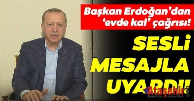 Cumhurbaşkanı Erdoğan'dan corona virüs mesajı