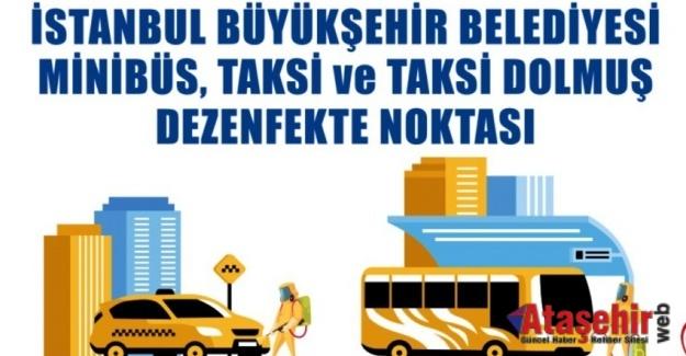İSTANBUL'DA TAKSİ, MİNİBÜS VE DOLMUŞLAR DEZENFEKTE EDİLİYOR
