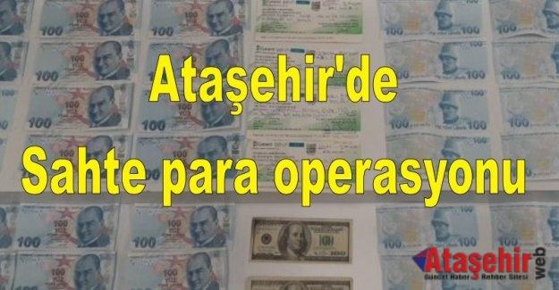 Ataşehir'de Sahte para operasyonu