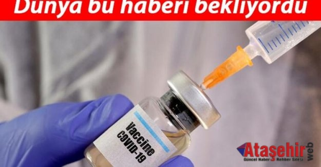 Corona virüs aşısı için heyecanlandıran iyi haber geldi