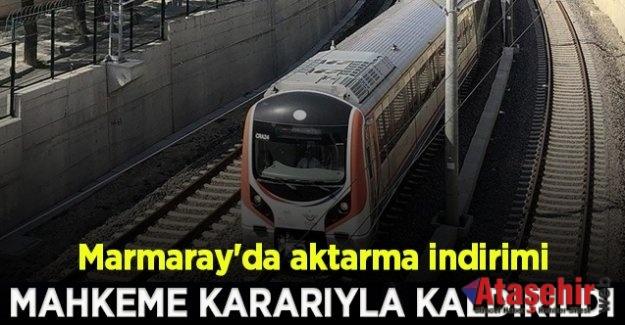 MARMARAY'DA AKTARMA MAHKEME KARARIYLA KALDIRILDI