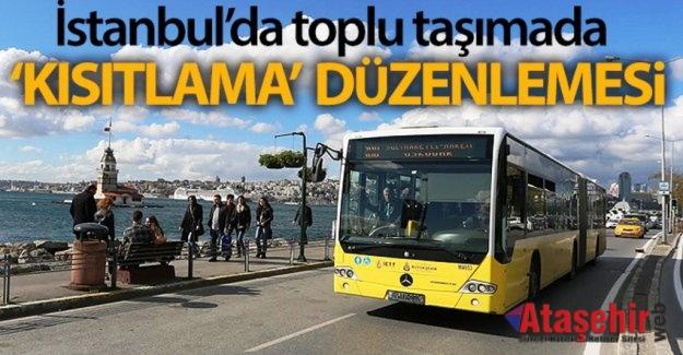 """TOPLU ULAŞIMDA """"KISITLAMA"""" DÜZENLEMESİ YAPILDI"""