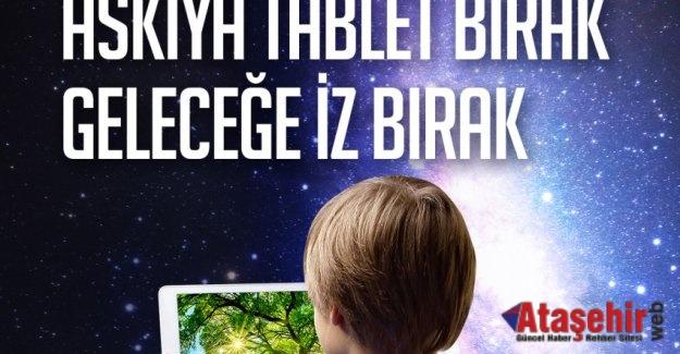 ASKIDA TABLET KAMPANYASINA DESTEK HER GEÇEN GÜN BÜYÜYOR