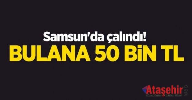 Samsun'da çalındı! Bulana 50 bin TL