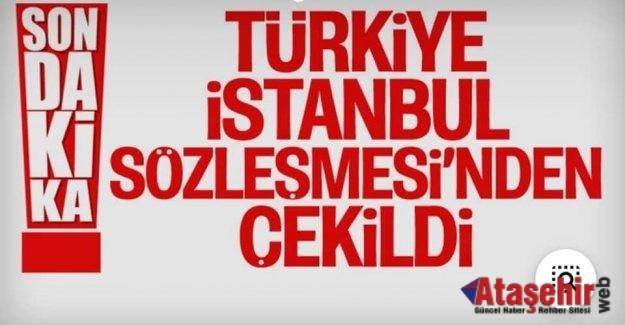 Türkiye İstanbul Sözleşmesi'nden Ayrıldı