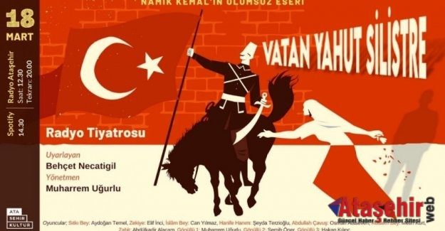 """VATAN YAHUT SİLİSTRE"" RADYO ATAŞEHİR'DE"