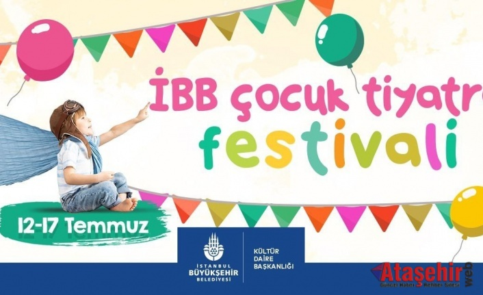 İBB'nin Çocuk Tiyatro Festivali Başlıyor