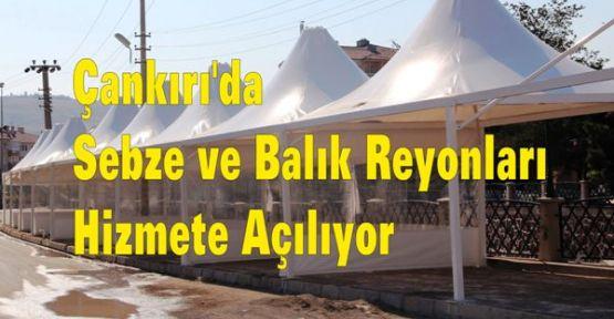 Çankırı'da Sebze ve Balık Reyonları Hizmete Açılıyor