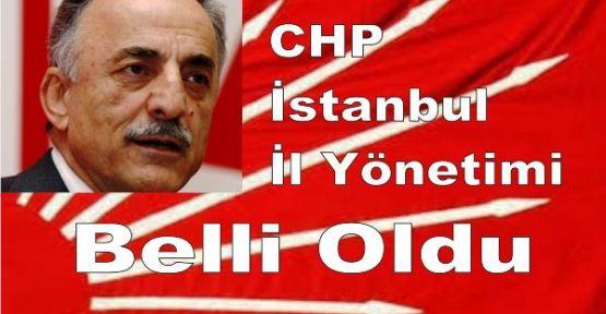 CHP İstanbul İl Yönetimi Belli Oldu