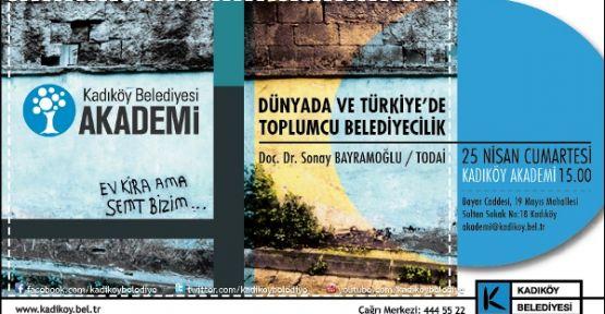 Dünya'da ve Türkiye'de Toplumcu Belediyecilik- Doç. Dr. Sonay BAYRAMOĞLU