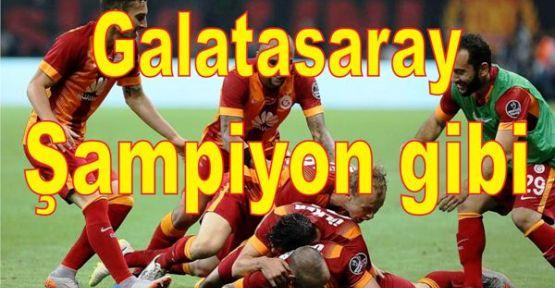 Galatasaray 'Şampiyon gibi'