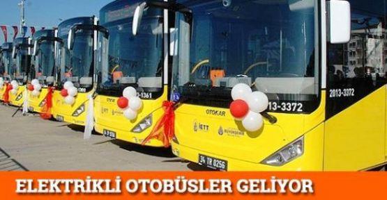 İstanbula Elektrikli otobüsler geliyor
