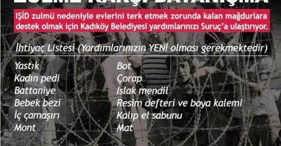 """""""Kadıköy Belediyesi'nden Suriyeli Savaş Mağduru Halka Yardım Kampanyası"""""""