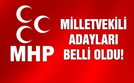 MHP'nin Milletvekili Aday Listesi / Tam Liste