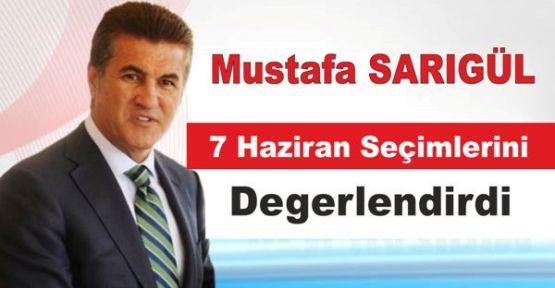 Mustafa Sarıgül, 7 Haziran seçimlerini değerlendirdi