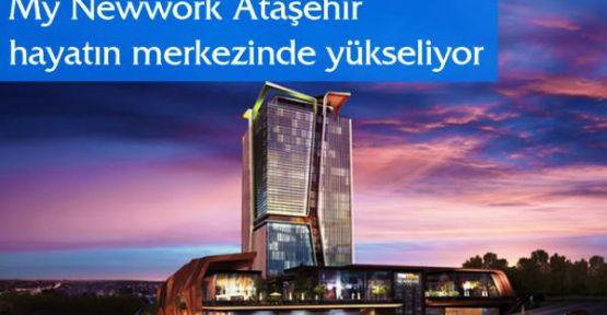 """My Newwork""""Ataşehir, ofis piyasasının merkezi olacak"""