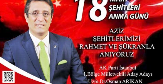 Osman Arıkan'ın Çanakkale Zaferi'nin 100. yılı kutlama mesajı