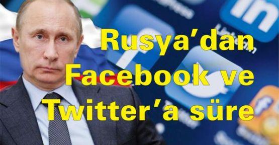 Rusya'dan Facebook ve Twitter'a süre