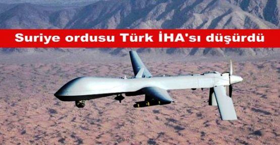 'Suriye ordusu Türk İHA'sı düşürdü'