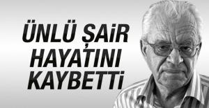 Şair Mehmet Başaran vefat etti